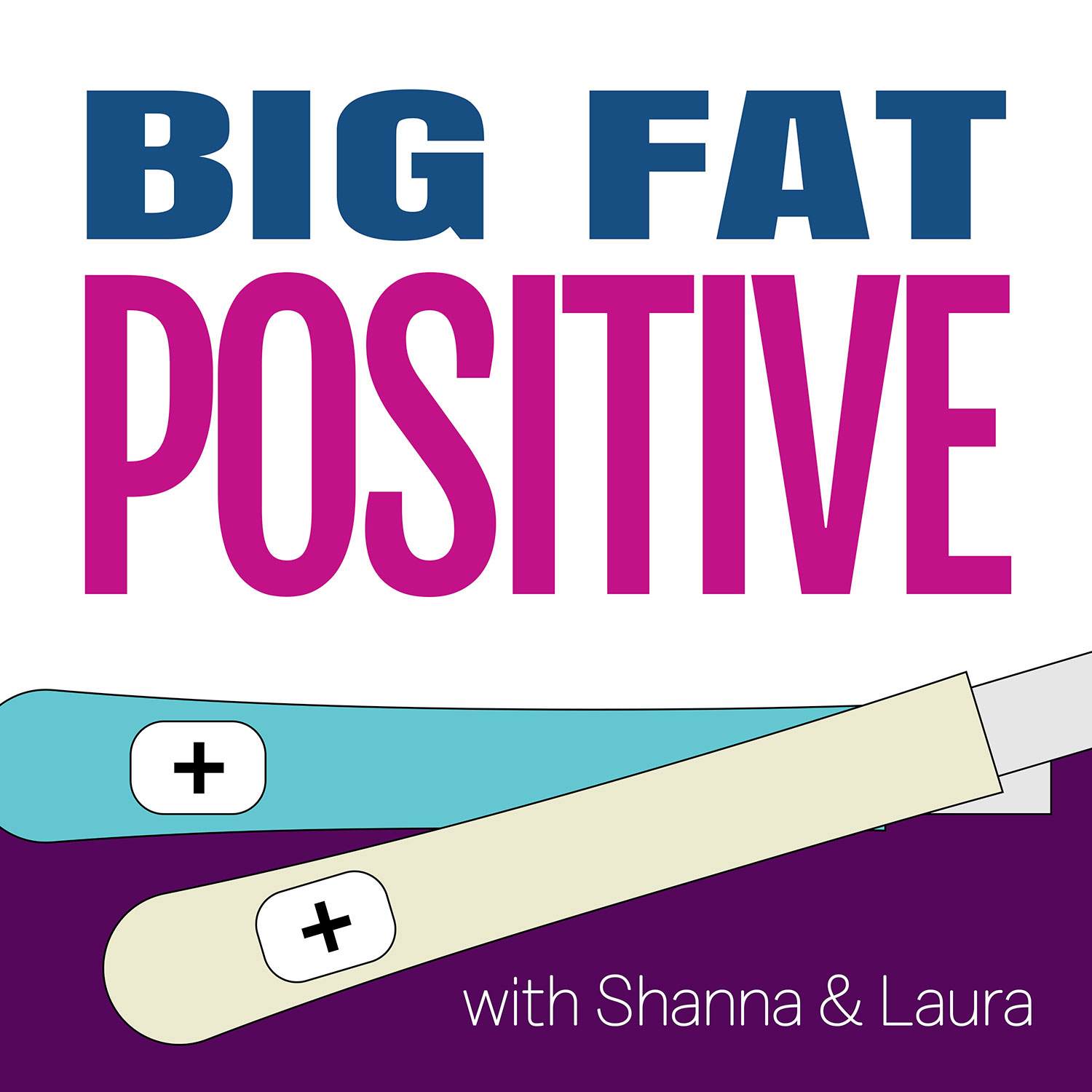 Big Fat Positive Podcast Logo